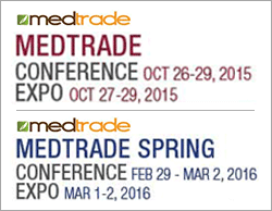 MEDTRADE CONFERENCE OCT 26-29, 2015 EXPO OCT 27-29, 2015 MEDTRADE SPRING CONFERENCE FEB 29-MAR 2,2016 EXPO MAR 1-2, 2016
